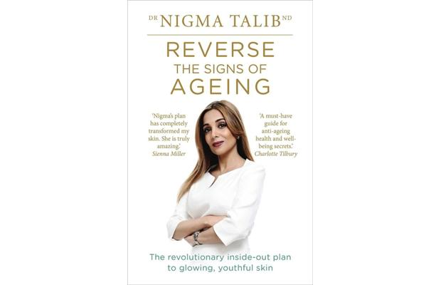 Reverse the Signs of Ageing : The Revolutionary Inside-out Plan to Glowing, Youthful Skin