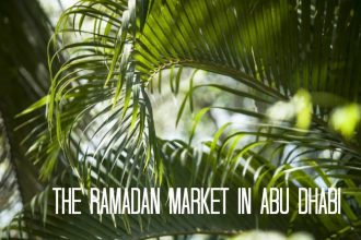 The Ramadan market in Abu Dhabi
