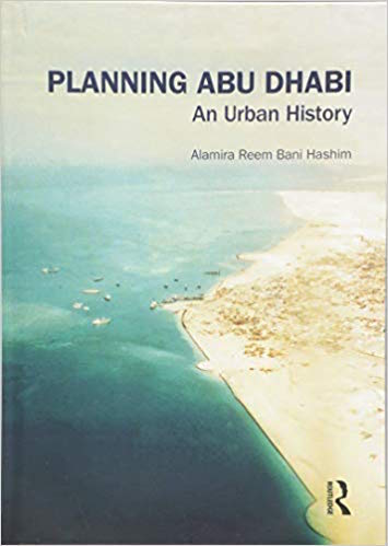 Cover book Planning Abu Dhabi An Urban History